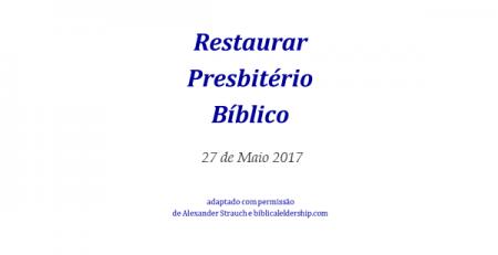 CIIP Norte Restaurando o Presbitério Bíblico (2)